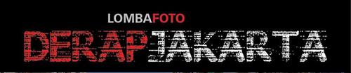 Lomba Foto Nasional Derap Jakarta 2014 (Deadline: 30 Juni 2014)